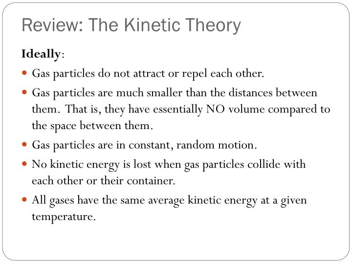 Review the kinetic theory