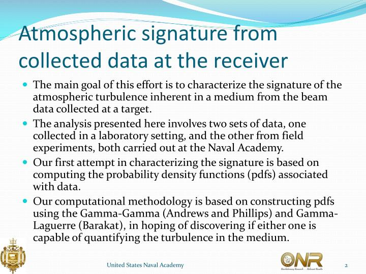 Atmospheric signature from collected data at the receiver