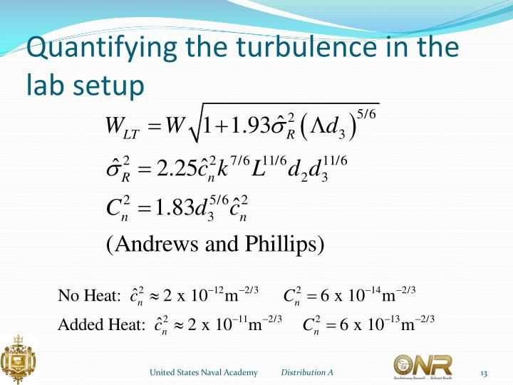 Quantifying the turbulence in the lab setup