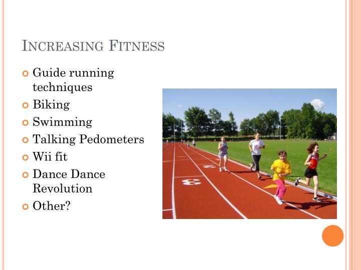 Increasing Fitness