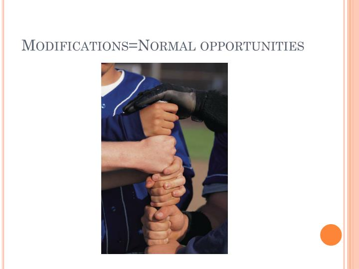 Modifications=Normal opportunities