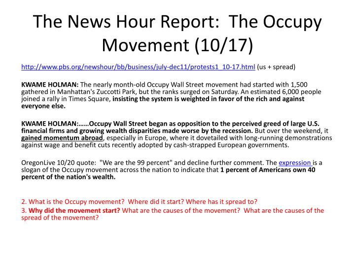 The News Hour Report:  The Occupy Movement (10/17)