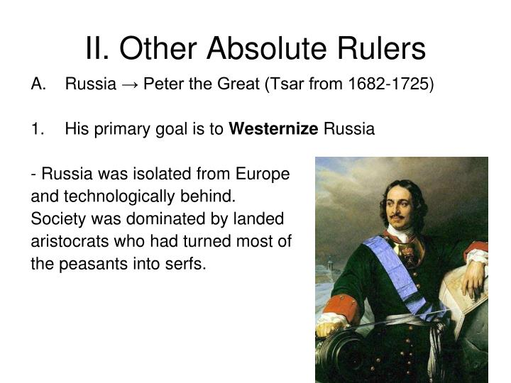 II. Other Absolute Rulers