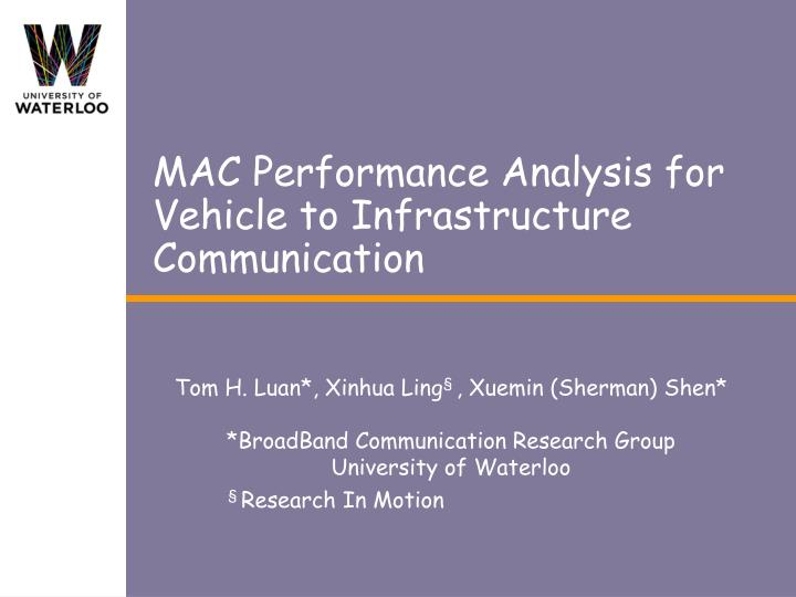 mac performance analysis for vehicle to infrastructure communication