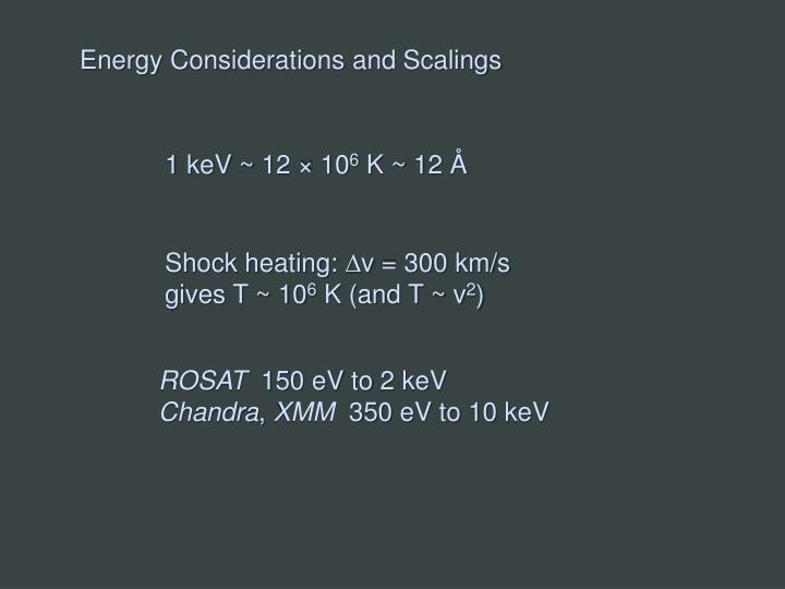 Energy Considerations and
