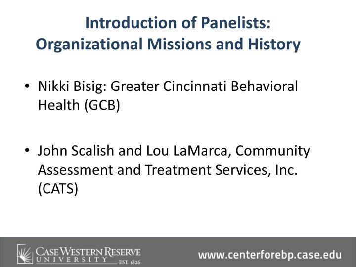 Introduction of Panelists: