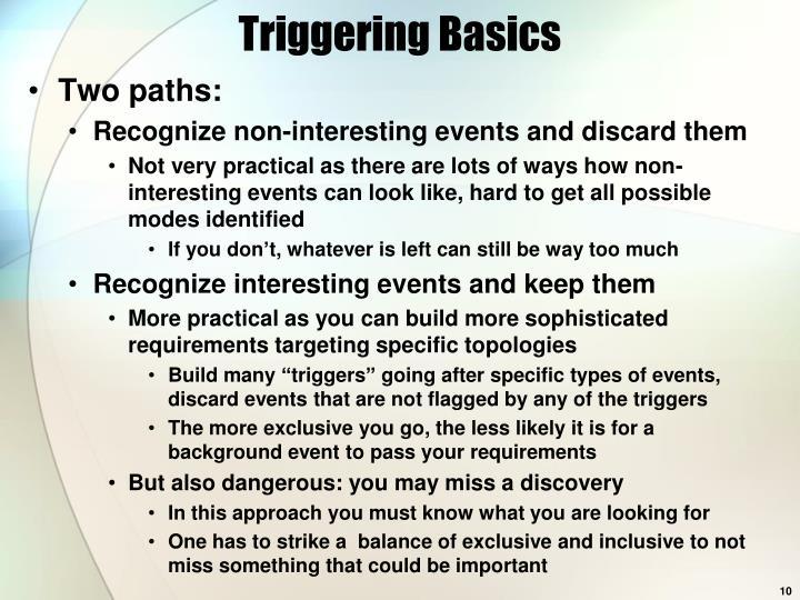 Triggering Basics