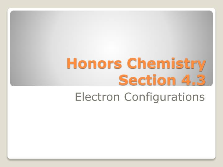 honors chemistry section 4 3