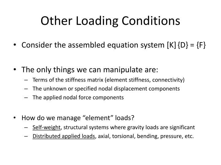 Other Loading Conditions