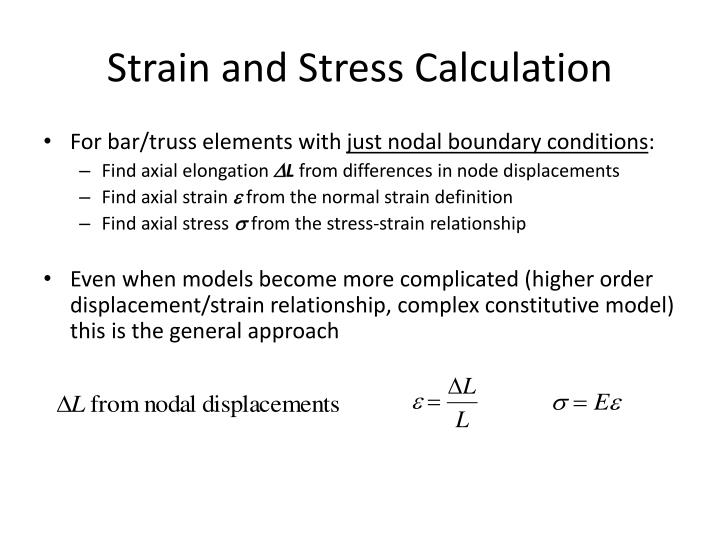 Strain and Stress Calculation