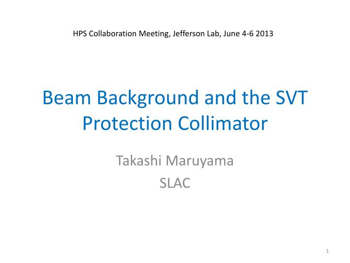beam background and the svt protection collimator