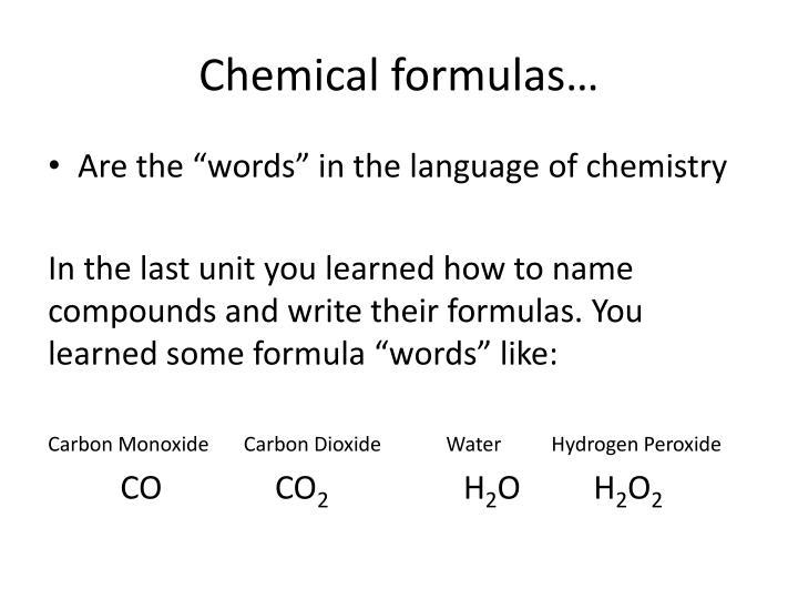 Chemical formulas…
