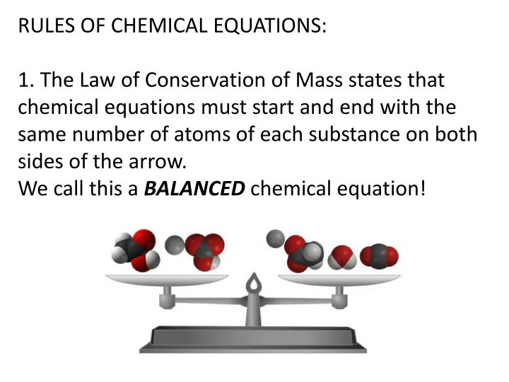 RULES OF CHEMICAL EQUATIONS: