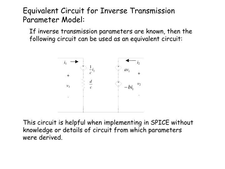 Equivalent Circuit for Inverse Transmission Parameter Model:
