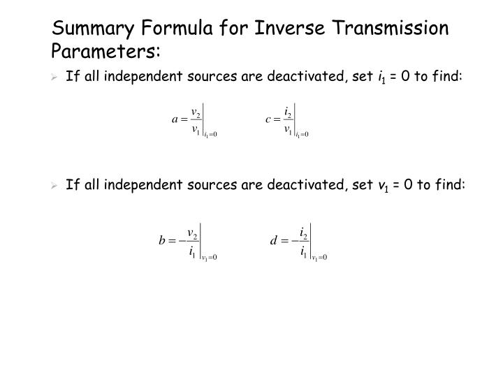 Summary Formula for Inverse Transmission Parameters: