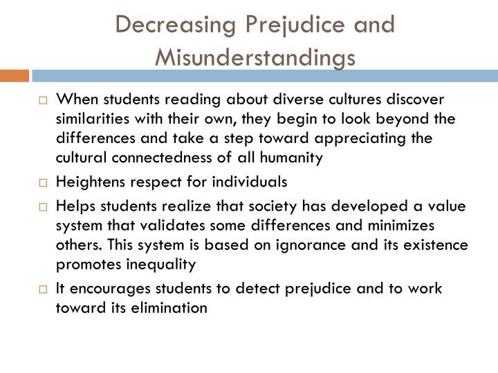 Decreasing Prejudice and Misunderstandings
