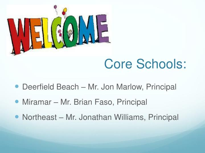 Core Schools: