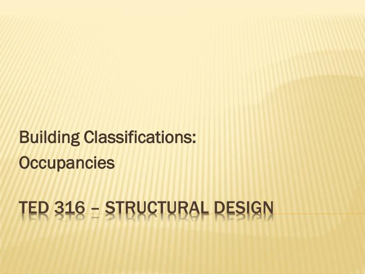 Building Classifications: