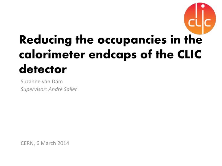 Reducing the occupancies in the calorimeter endcaps of the clic detector