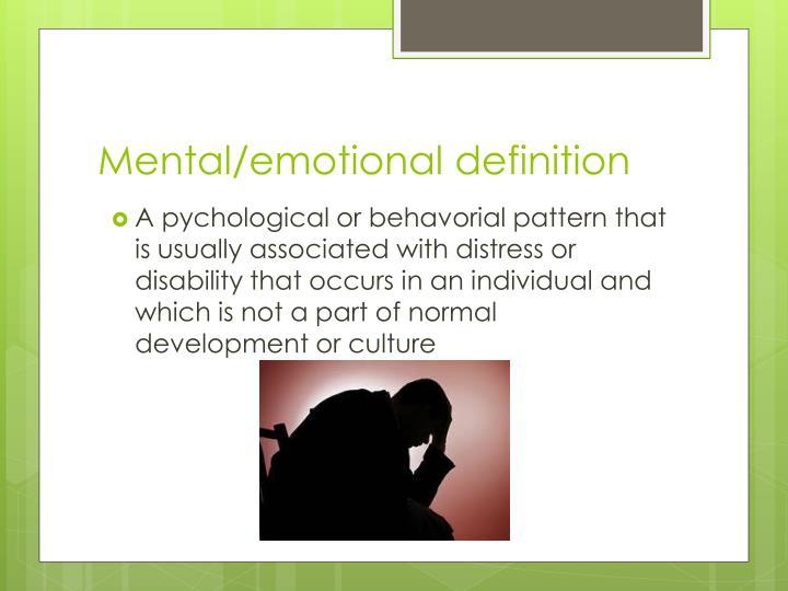 Mental/emotional definition