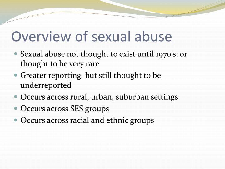 Overview of sexual abuse