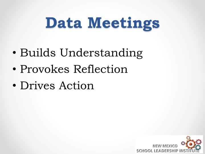 Data Meetings