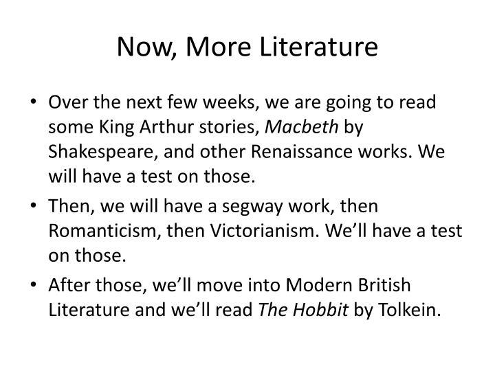 Now, More Literature