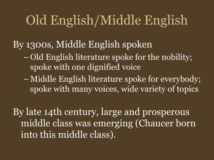 Old English/Middle English