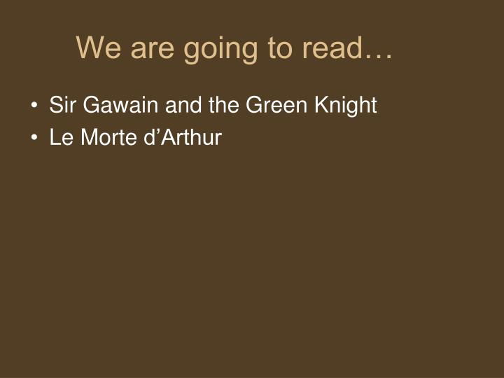 We are going to read…