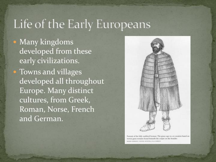 Life of the Early Europeans