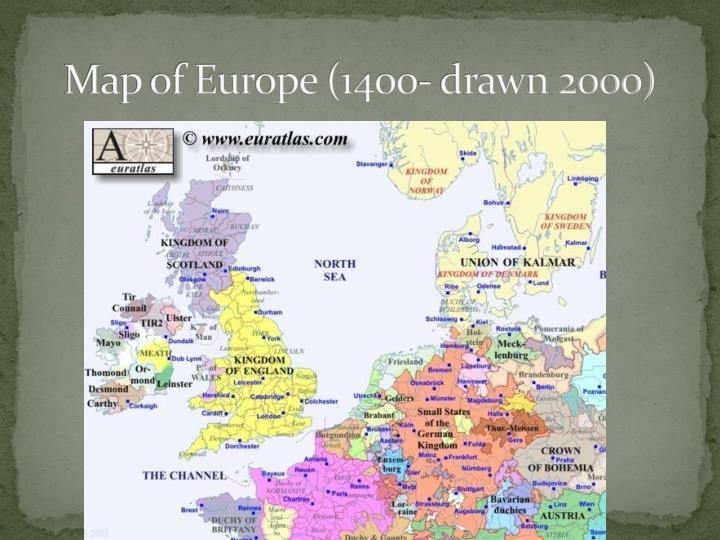 Map of Europe (1400- drawn 2000)