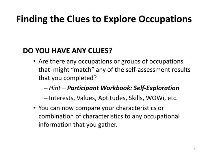 Finding the Clues to Explore Occupations