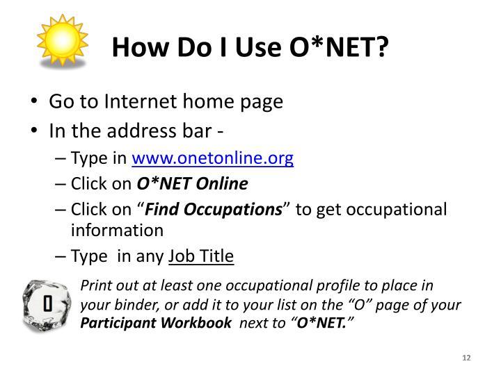 How Do I Use O*NET?