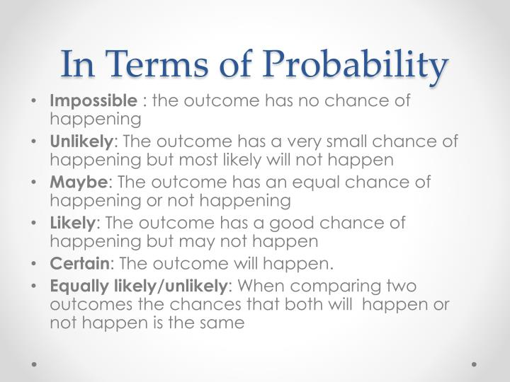 In Terms of Probability