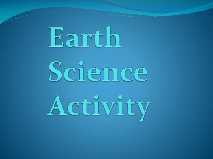 Earth science activity