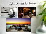 light defines ambience