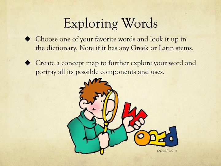 Exploring Words