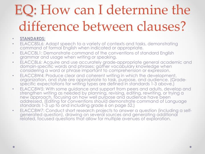 Eq how can i determine the difference between clauses