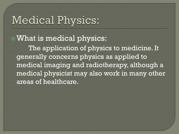 Medical Physics: