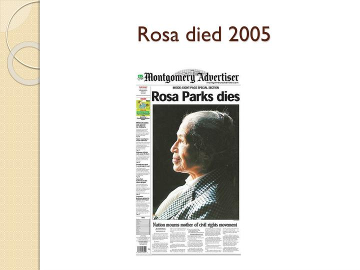 Rosa died 2005