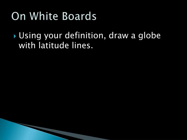 On White Boards