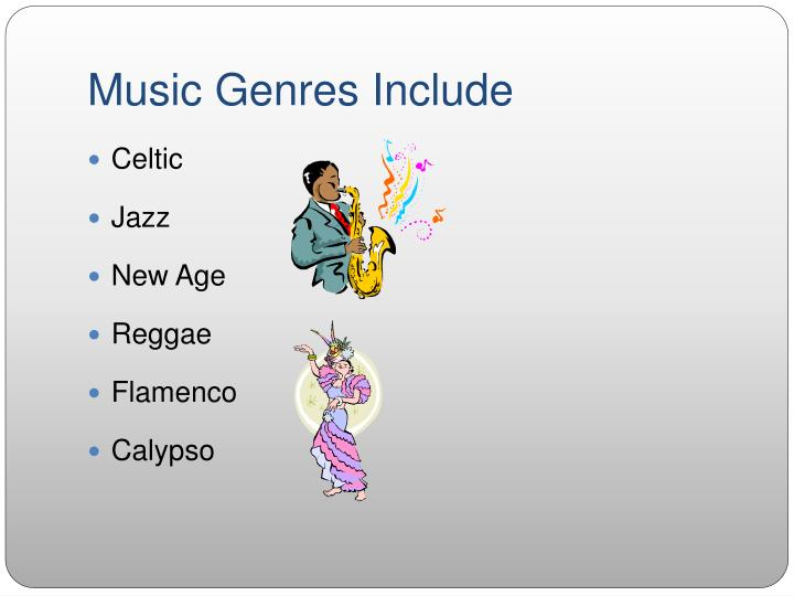 Music Genres Include