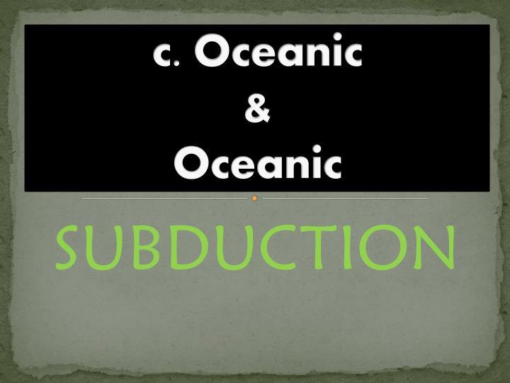c. Oceanic