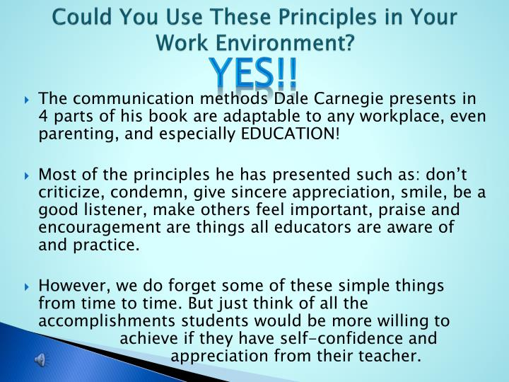 Could You Use These Principles in Your Work Environment?