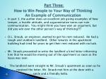 part three how to win people to your way of thinking an example of communication