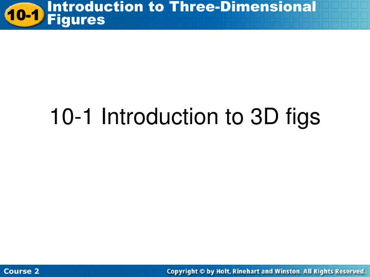 10 1 introduction to 3d figs