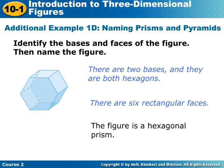 Additional Example 1D: Naming Prisms and Pyramids