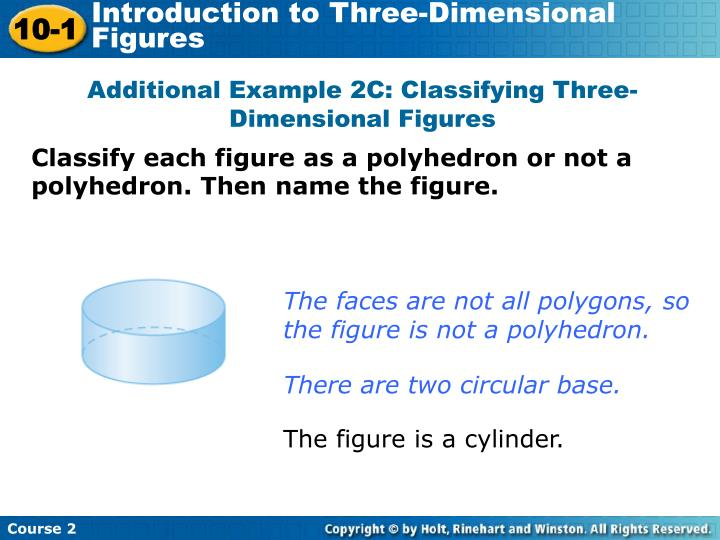 Additional Example 2C: Classifying Three-Dimensional Figures