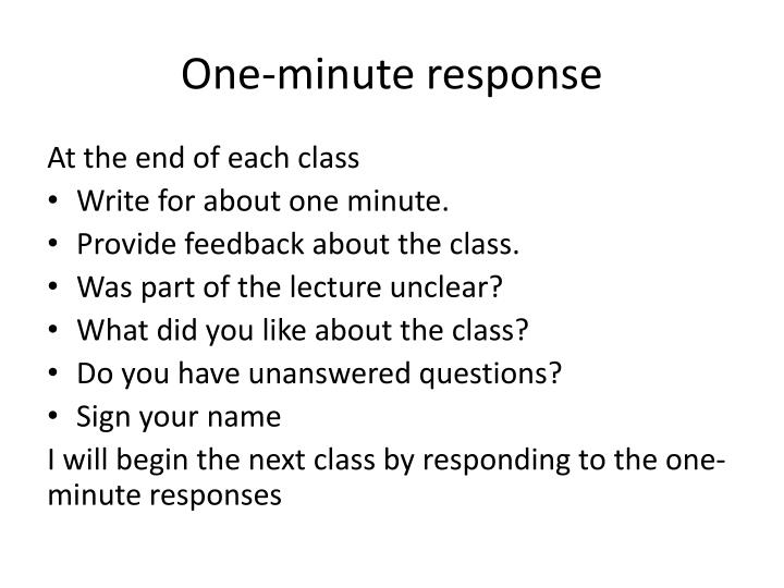 One-minute response