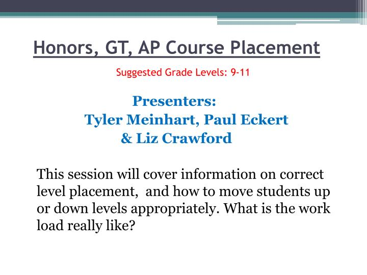 Honors, GT, AP Course Placement